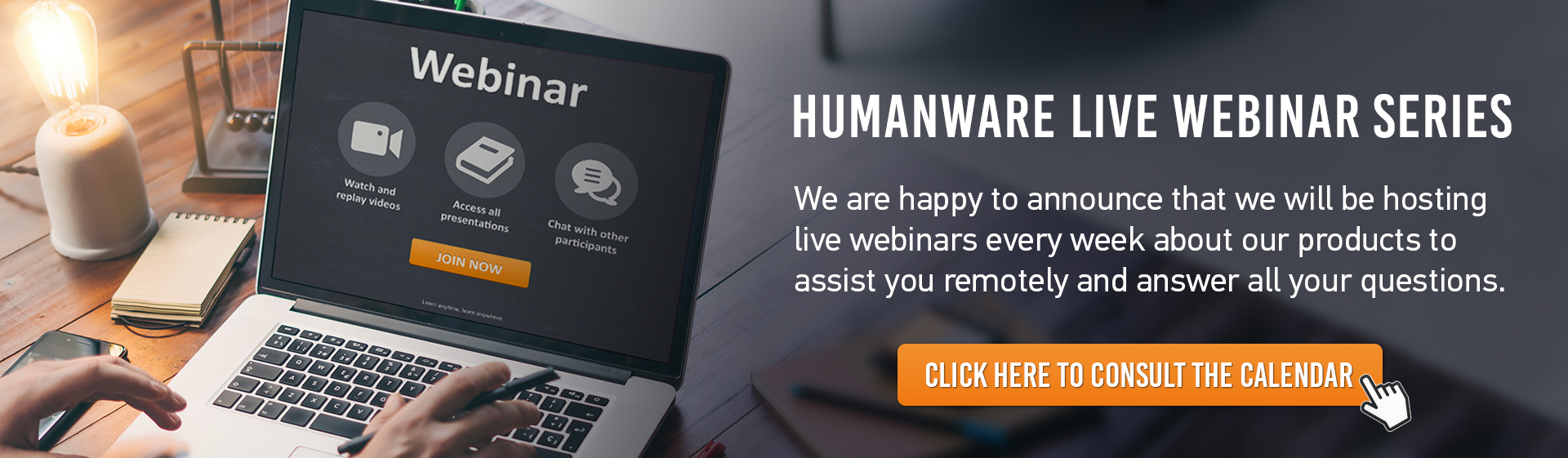 Click here to discover HumanWare Live Webinar Series.