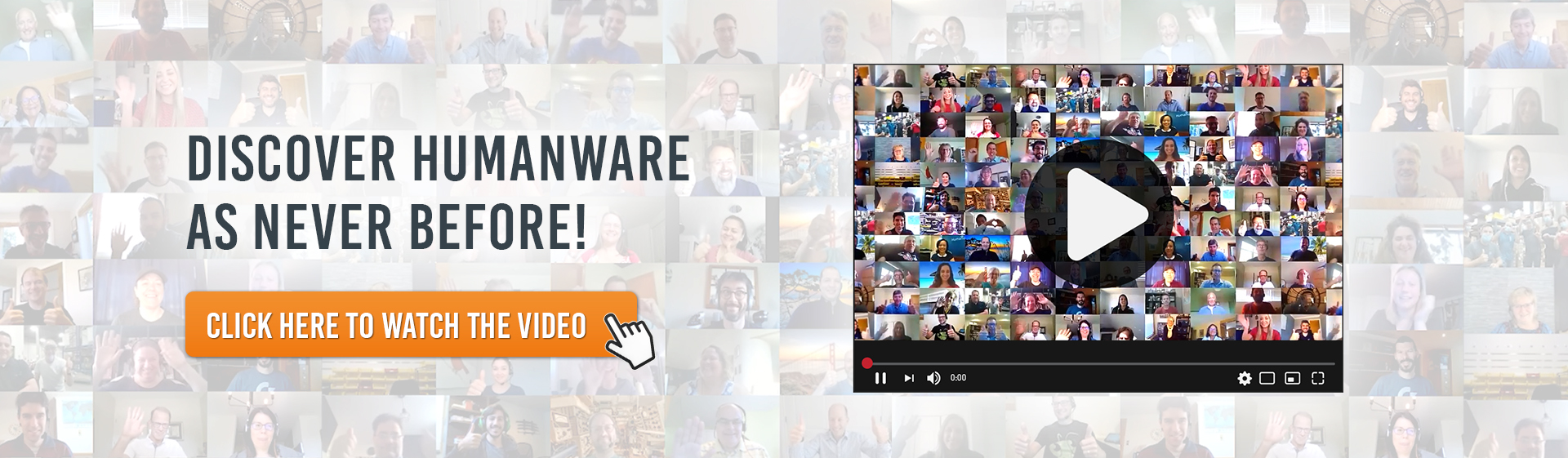 A screenshot of our corporate video showing the employees. We also read the text Discover HumanWare as neve before! Click here to watch the video